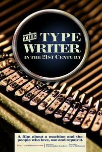 The Typewriter (In the 21st Century)