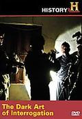 Dark Art of Interrogation