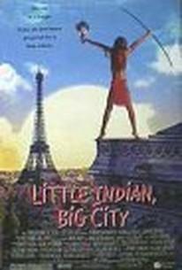 Un Indien dans la Ville (An Indian in the City) (Little Indian, Big City)