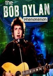 The Bob Dylan Phenomenon