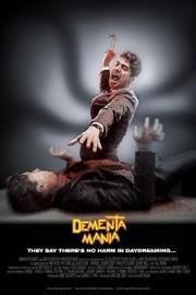Dementamania