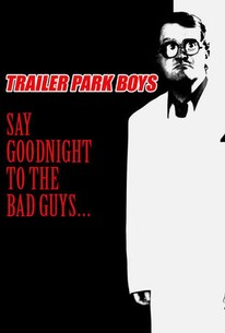 say goodnight to the bad guys 2008 rotten tomatoes