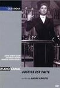 Justice Est Faite (Justice Is Done)