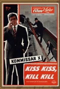 Kiss Kiss, Kill Kill (Kommissar X - Jagd Auf Unbekannt)