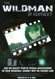 The Wildman of Kentucky: The Mystery of Panther Rock