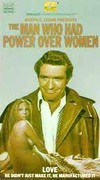 Man Who Had Power Over Women