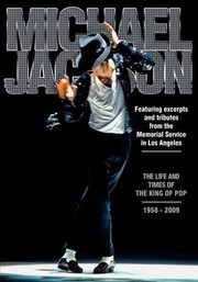 Michael Jackson: The Life and Times of the King of Pop