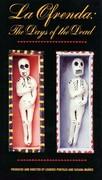 La Ofrenda: Days of the Dead