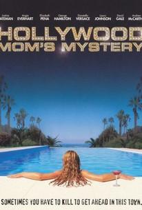 The Hollywood Mom's Mystery