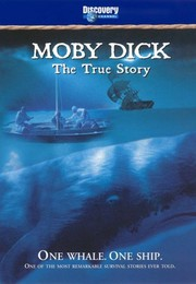 Moby Dick: The True Story