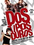 Dos Tipos Duros (Two Tough Guys)