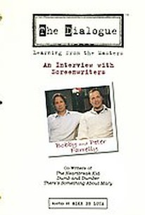 The Dialogue: Learning From the Masters - Bobby and Peter Farrelly