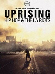 Uprising: Hip Hop and the LA Riots