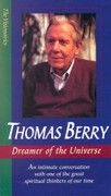 Thomas Berry: Dreamer of the Universe