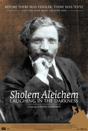 Sholem Aleichem: Laughing in the Darkness