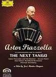Astor Piazzolla: The Next Tango