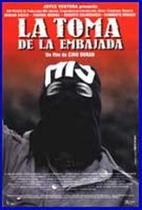 La Toma de la Embajada (The Assault of the Embassy)