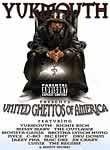 Yukmouth Presents United Ghettos of America