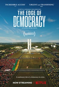 The Edge of Democracy (2019) - Rotten Tomatoes