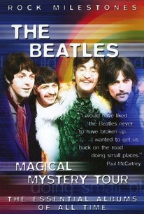 Rock Milestones: The Beatles - Magical Mystery Tour