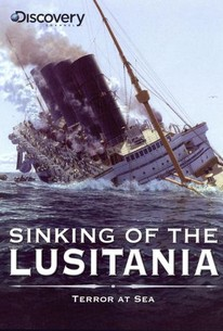 Sinking of the Lusitania: Terror at Sea