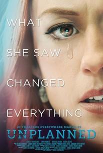 Unplanned (2019) - Rotten Tomatoes