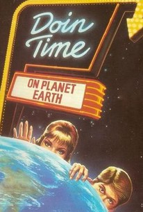 Doin' Time on Planet Earth