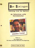 The Dialogue: Learning From the Masters - Sheldon Turner