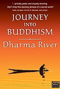 Journey Into Buddhism - Dharma River