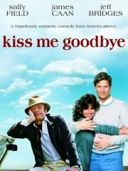 Kiss Me Goodbye