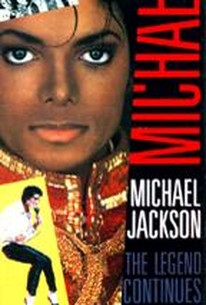 Michael Jackson - The Legend Continues