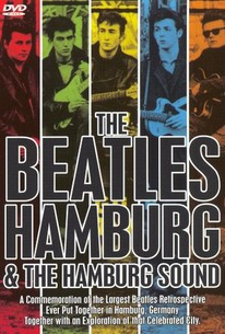 The Beatles: Hamburg and the Hamburg Sound