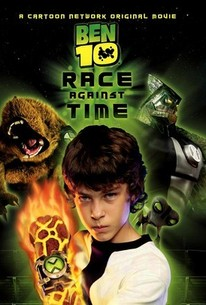 Ben 10: Race Against Time (2007) - Rotten Tomatoes