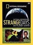 Strange Days on Planet Earth