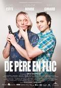 Father and Guns (De père en flic)