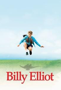 Billy Elliot 2000 Rotten Tomatoes