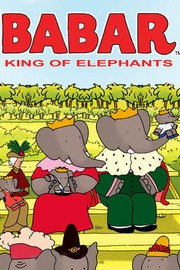 Babar - King Of The Elephants