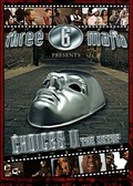 Three 6 Mafia: Choices - The Movie