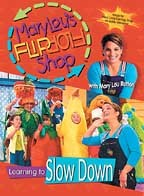 Mary Lou's Flip Flop Shop - Learning to Slow Down