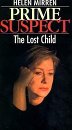 Prime Suspect - The Lost Child