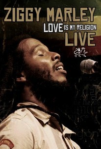 Ziggy Marley: Love Is My Religion: Live