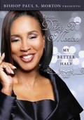 Pastor Debra B. Morton: My Better Half