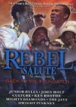 Rebel Salute: Back to the Foundation