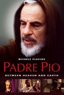 Padre Pio: Between Heaven and Earth