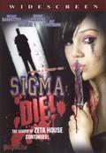Sigma Die!