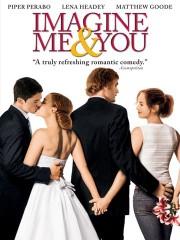Imagine Me & You (2006)