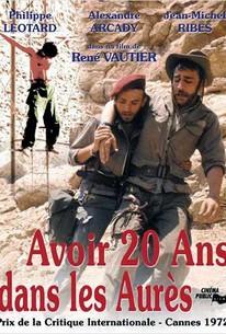 Avoir 20 ans dans les Aurès (To Be Twenty in the Aures)