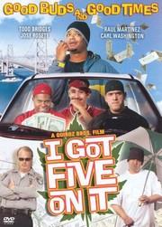 I Got Five on It
