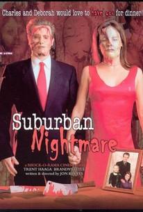 Suburban Nightmare
