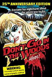 Don't Go in the Woods... Alone!